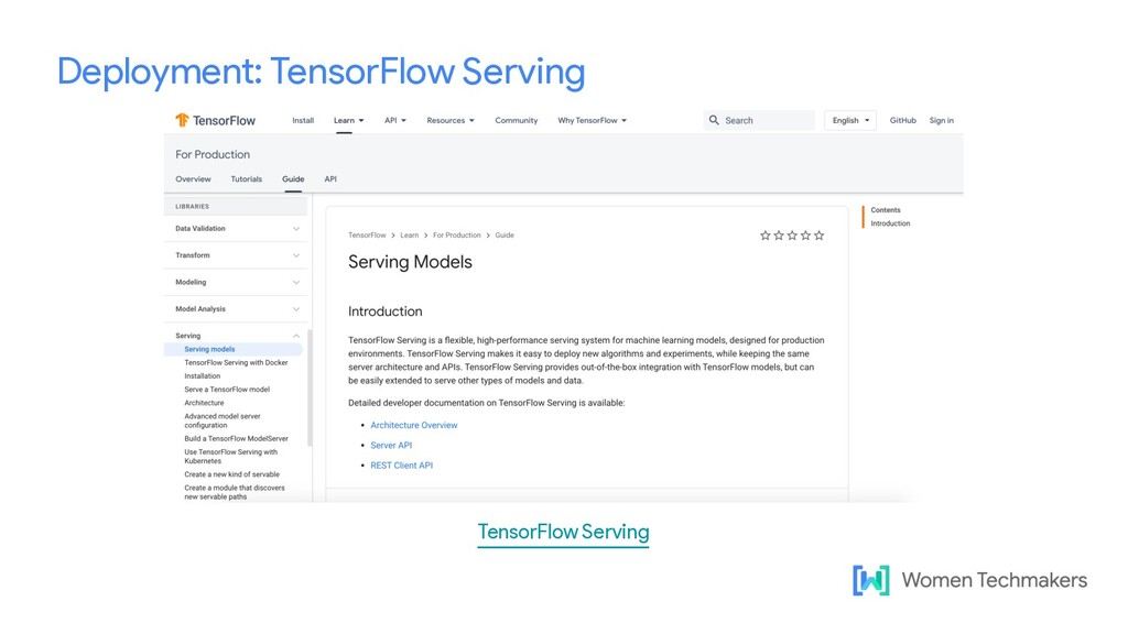 Deployment: TensorFlow Serving TensorFlow Servi...