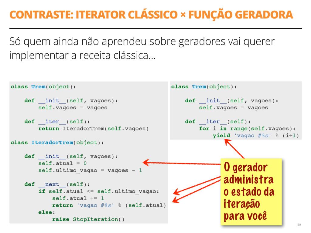 CONTRASTE: ITERATOR CLÁSSICO × FUNÇÃO GERADORA ...