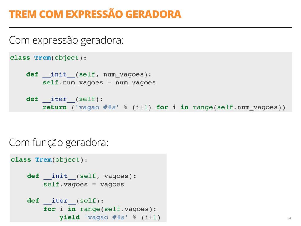 TREM COM EXPRESSÃO GERADORA Com expressão gerad...