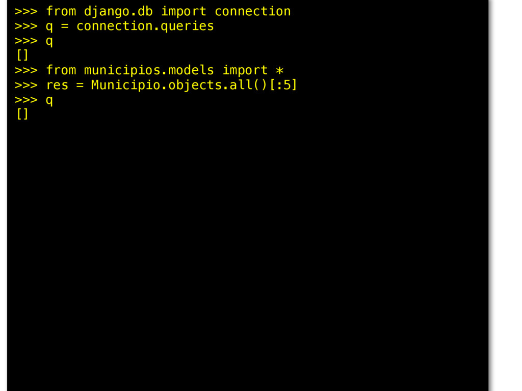 >>> from django.db import connection >>> q = co...