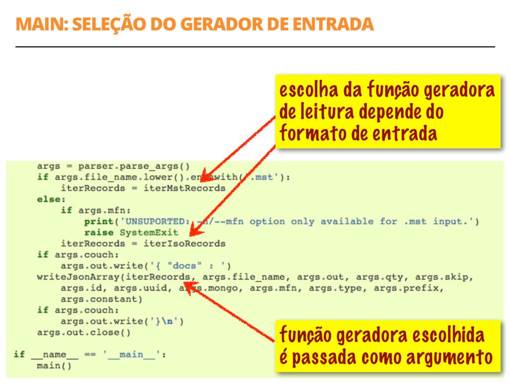 MAIN: SELEÇÃO DO GERADOR DE ENTRADA 54 função g...