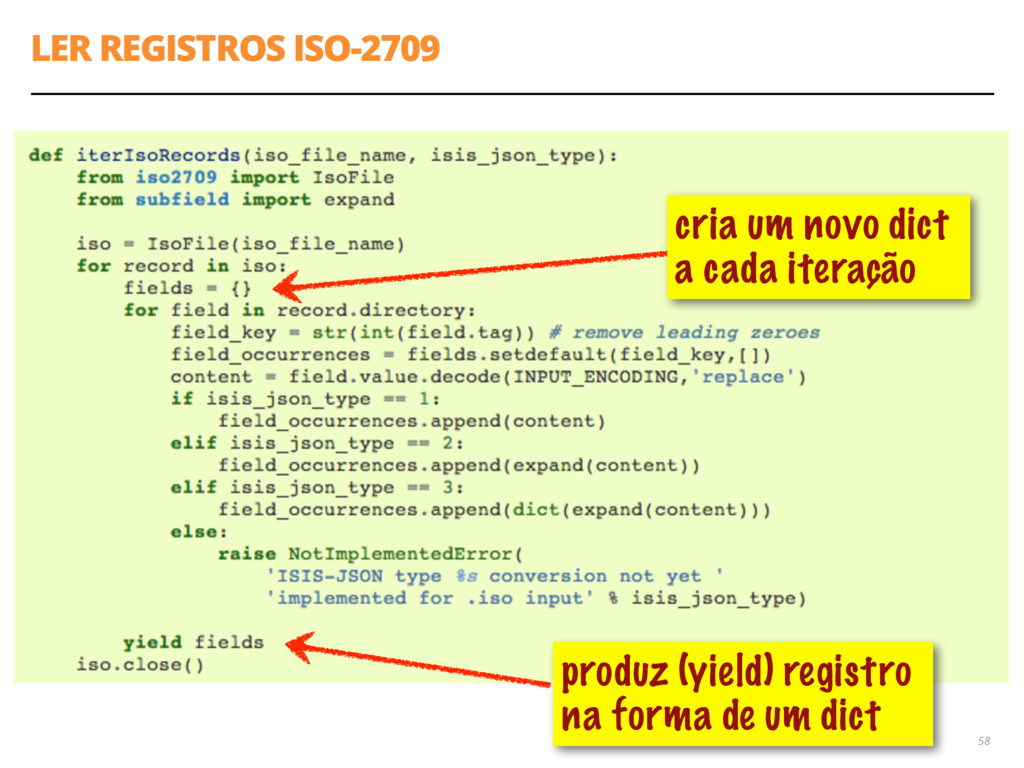 LER REGISTROS ISO-2709 58 produz (yield) regist...