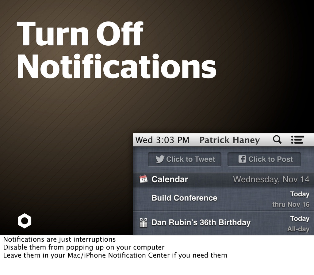 Turn Off Noti ications Notifications are just int...