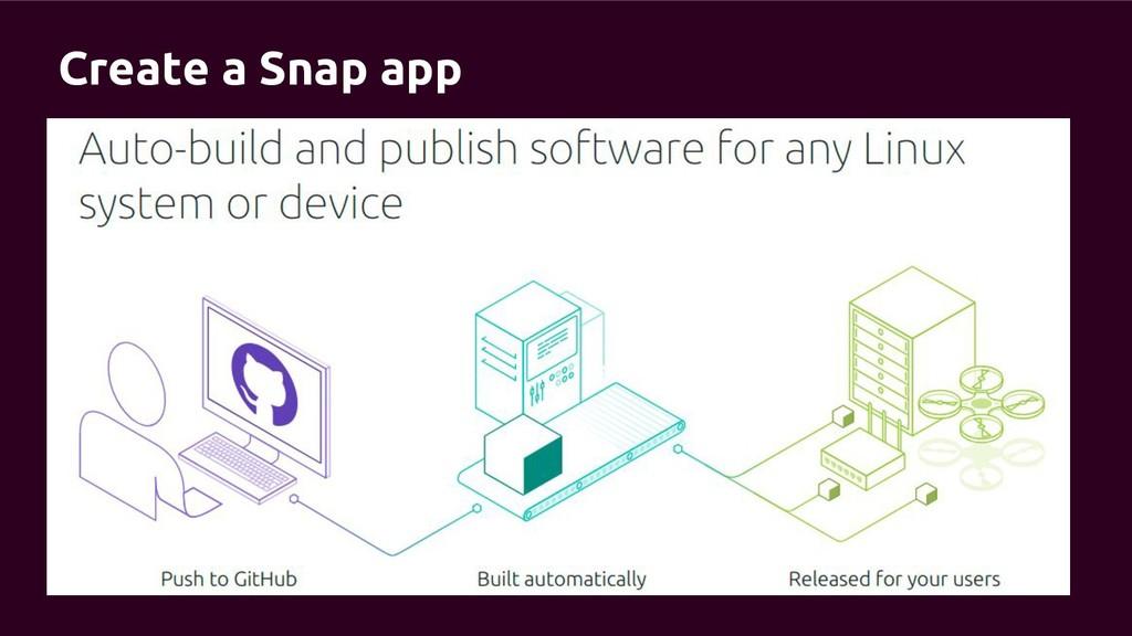 Create a Snap app