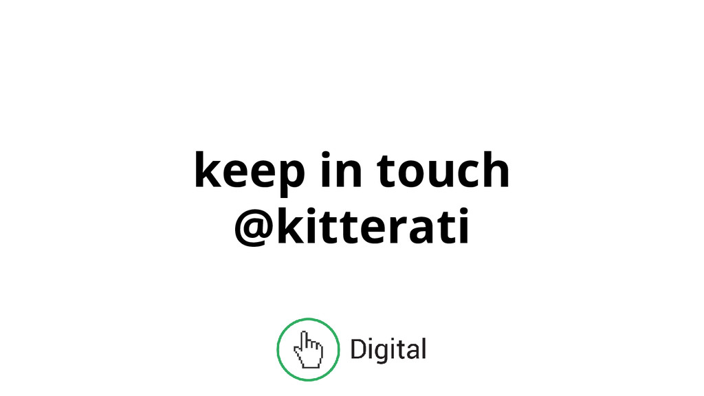 keep in touch @kitterati