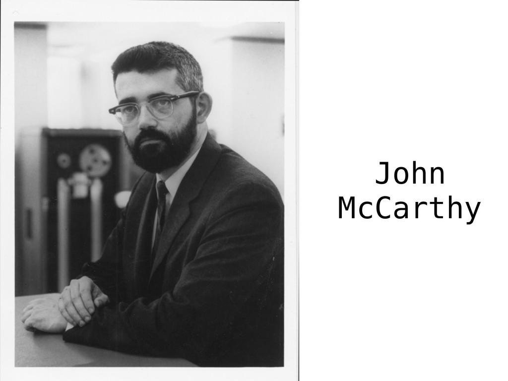 Courtesy MIT Museum John McCarthy
