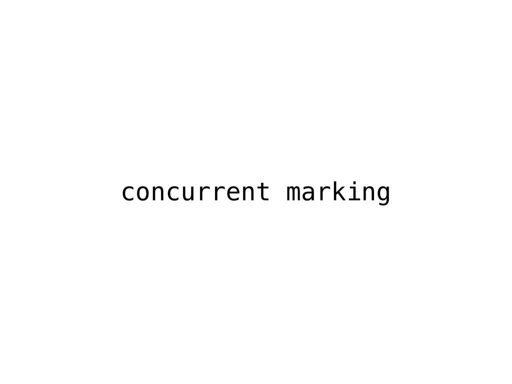 concurrent marking