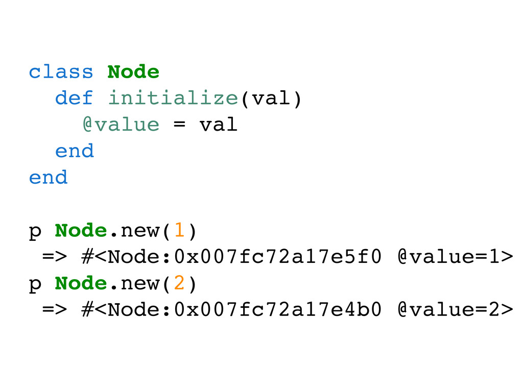 class Node def initialize(val) @value = val end...