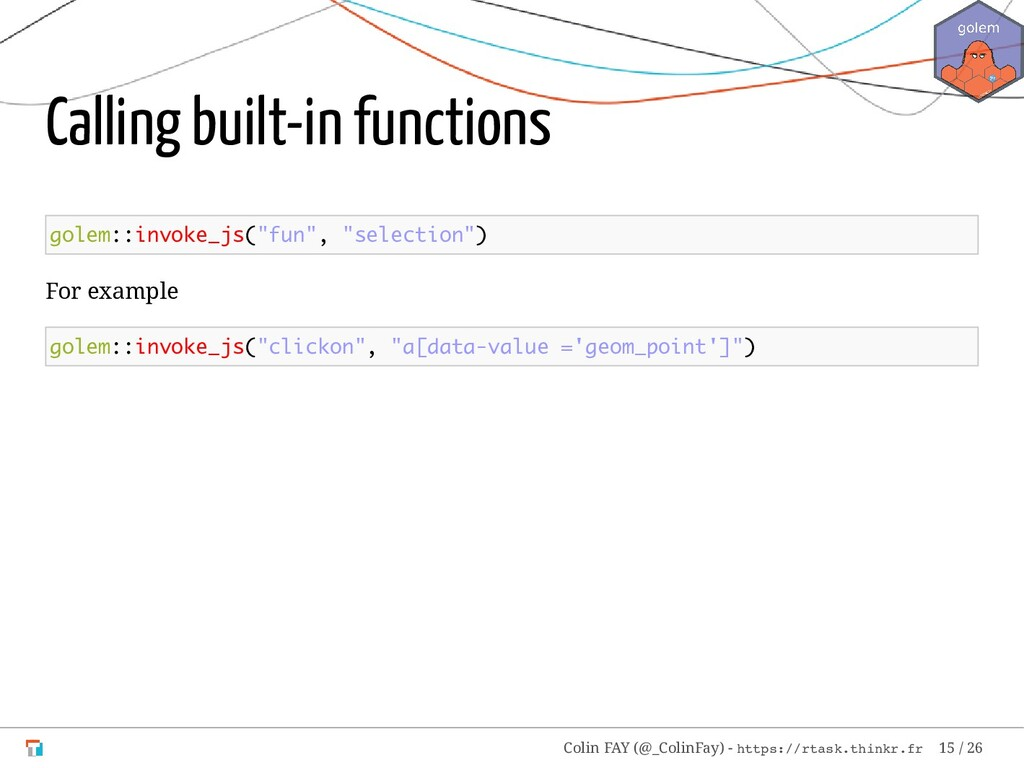 "Calling built-in functions golem::invoke_js(""fu..."