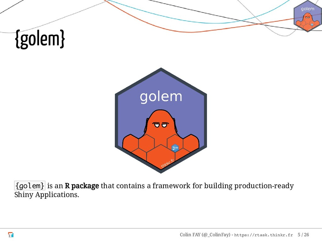 {golem} {golem} is an R package that contains a...