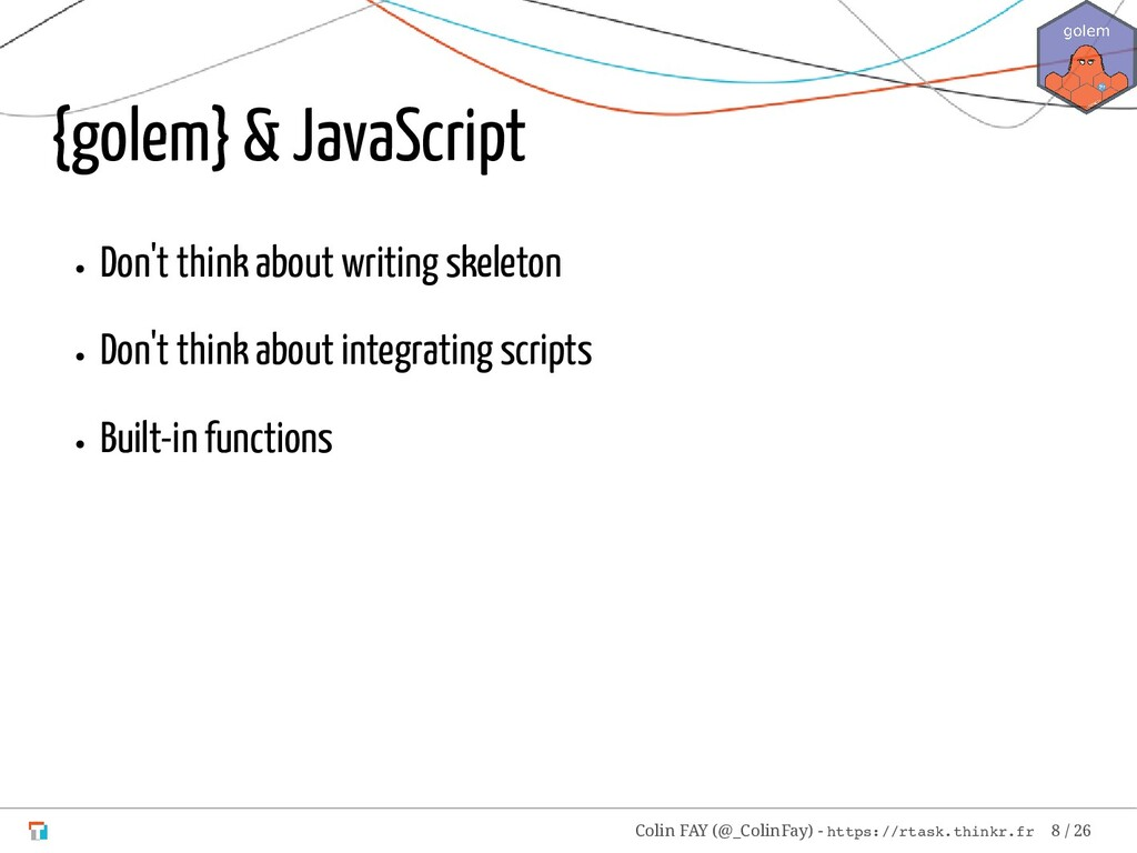 {golem} & JavaScript Don't think about writing ...