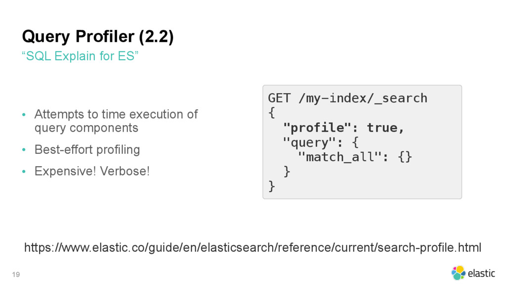 "GET /my-index/_search { ""profile"": true, ""query..."