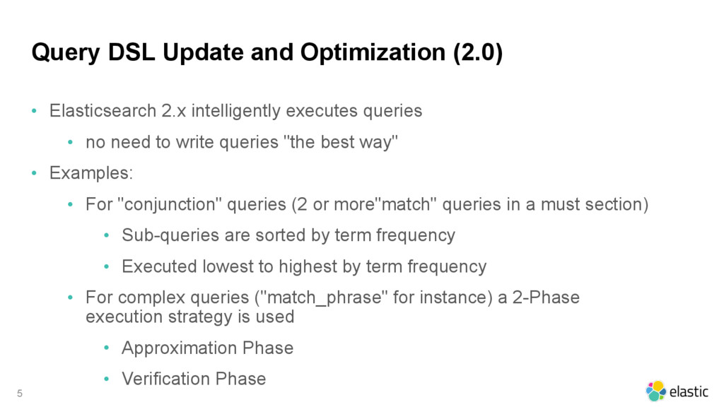 Query DSL Update and Optimization (2.0) • Elast...
