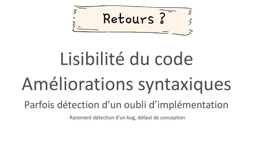 Lisibilité du code Améliorations syntaxiques Pa...