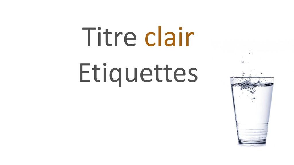 Titre clair Etiquettes