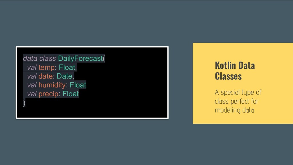 Kotlin Data Classes A special type of class per...