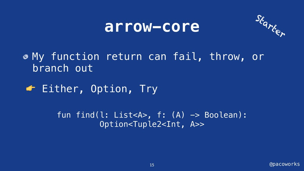 @pacoworks arrow-core My function return can fa...