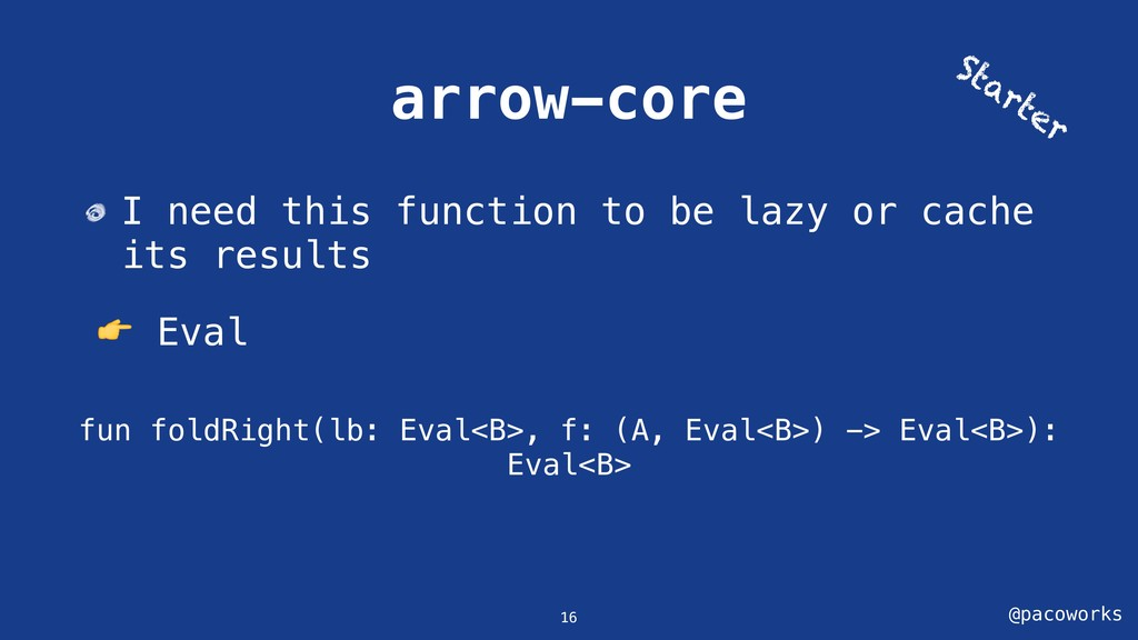 @pacoworks arrow-core I need this function to b...