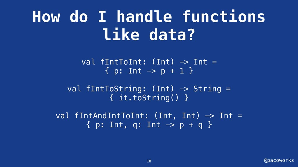 @pacoworks How do I handle functions like data?...