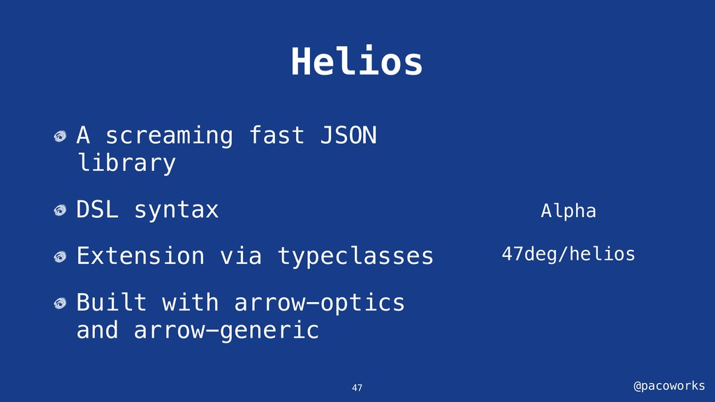 @pacoworks Helios Alpha 47deg/helios 47 A screa...