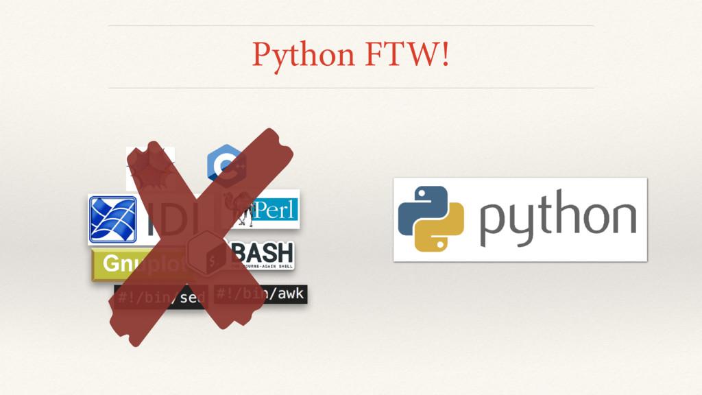 Python FTW!