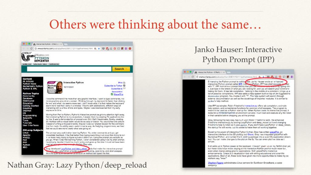 Nathan Gray: Lazy Python/deep_reload Janko Haus...