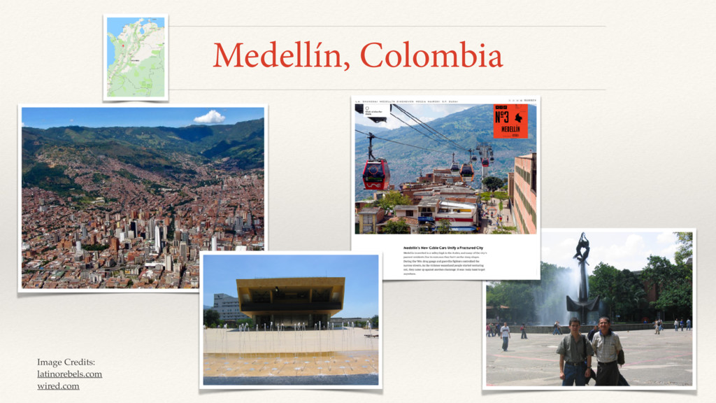 Medellín, Colombia Image Credits: latinorebels....