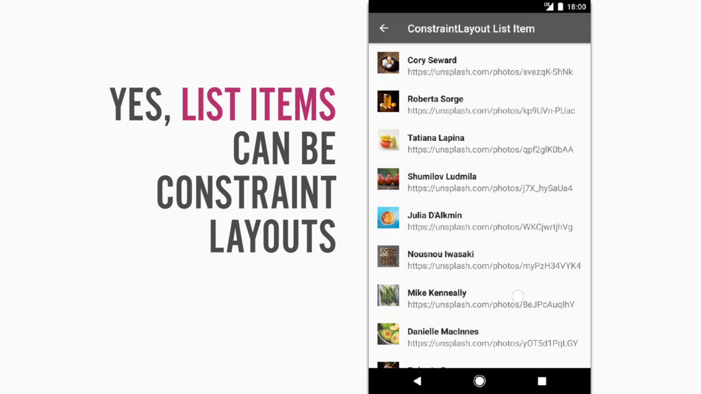 YES, LIST ITEMS CAN BE CONSTRAINT LAYOUTS