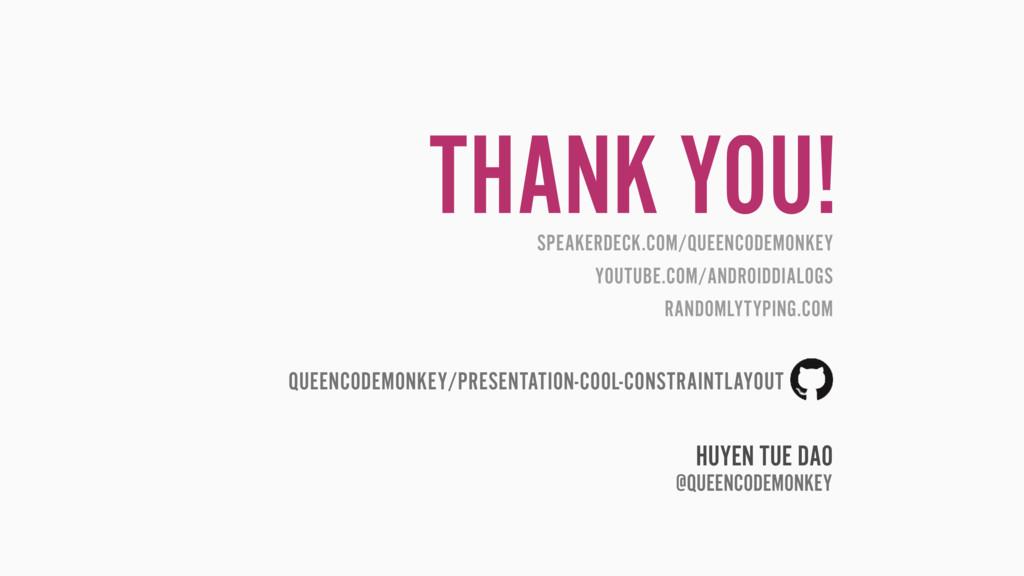 THANK YOU! SPEAKERDECK.COM/QUEENCODEMONKEY YOUT...