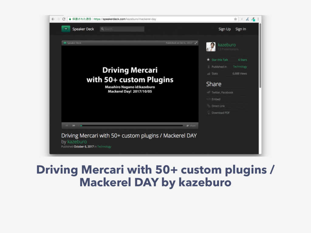 Driving Mercari with 50+ custom plugins / Macke...