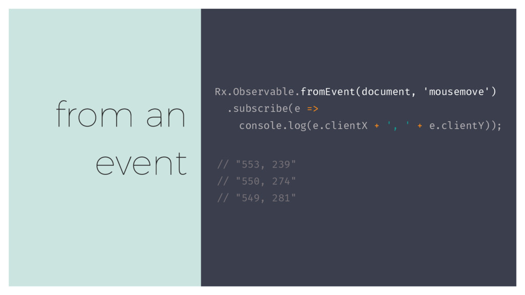 Rx.Observable.fromEvent(document, 'mousemove') ...