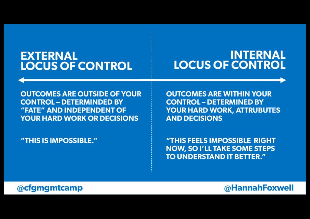 @HannahFoxwell @cfgmgmtcamp EXTERNAL LOCUS OF C...