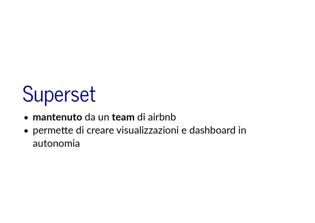 Superset Superset mantenuto da un team di airbn...