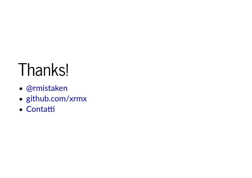 Thanks! Thanks! @rmistaken github.com/xrmx Cont...