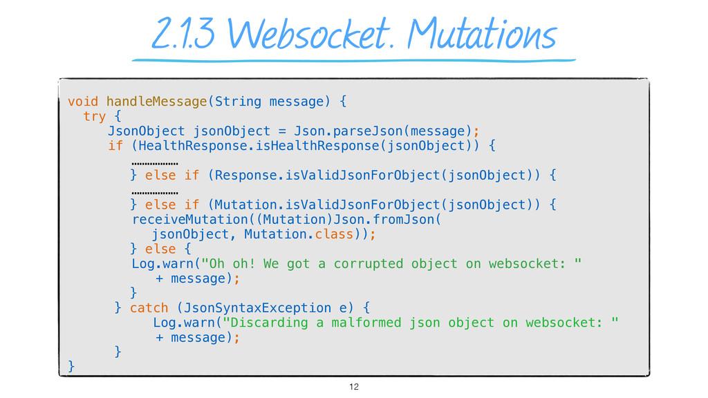 2.1.3 Websocket. Mutations void handleMessage(S...