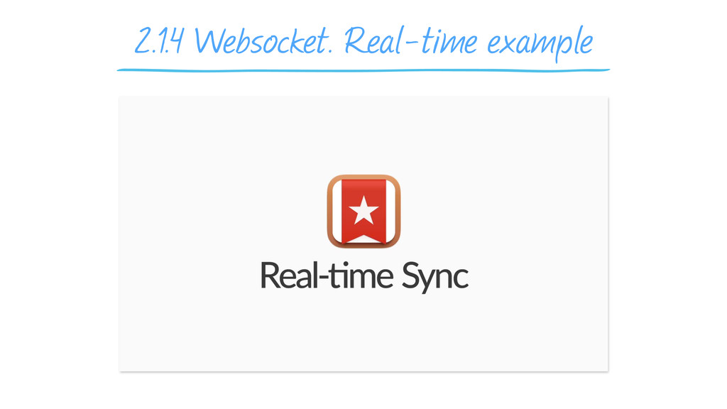 2.1.4 Websocket. Real-time example