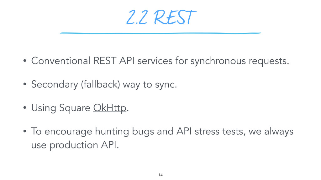 2.2 REST 14 • Conventional REST API services fo...