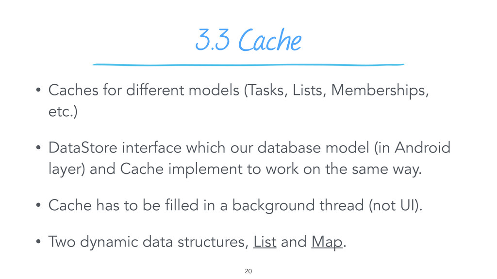 3.3 Cache 20 • Caches for different models (Tas...