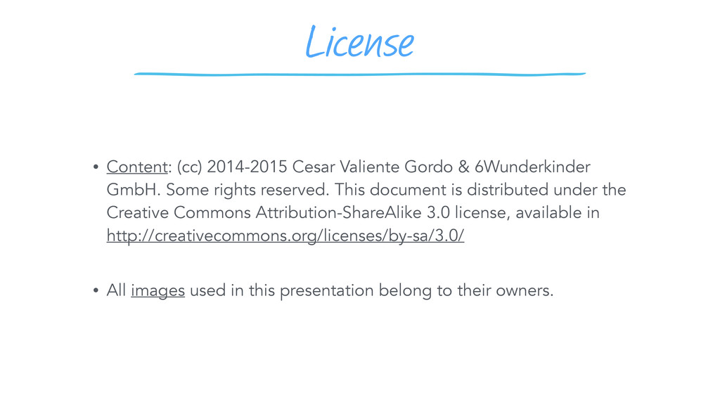 License • Content: (cc) 2014-2015 Cesar Valient...