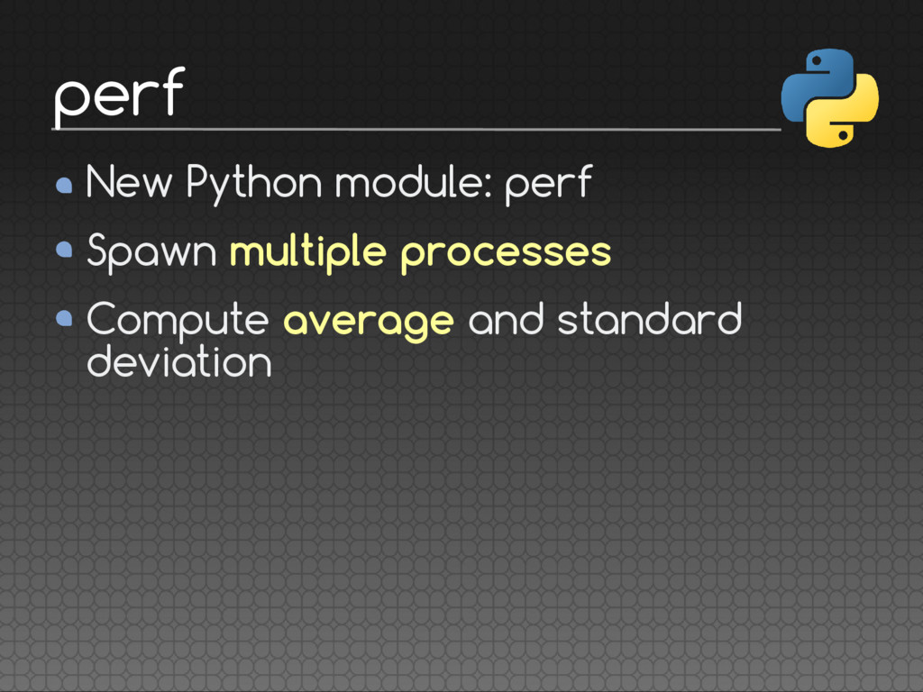 New Python module: perf Spawn multiple processe...
