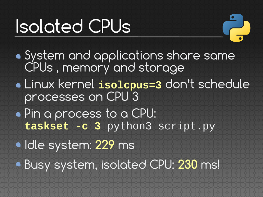 System and applications share same CPUs , memor...