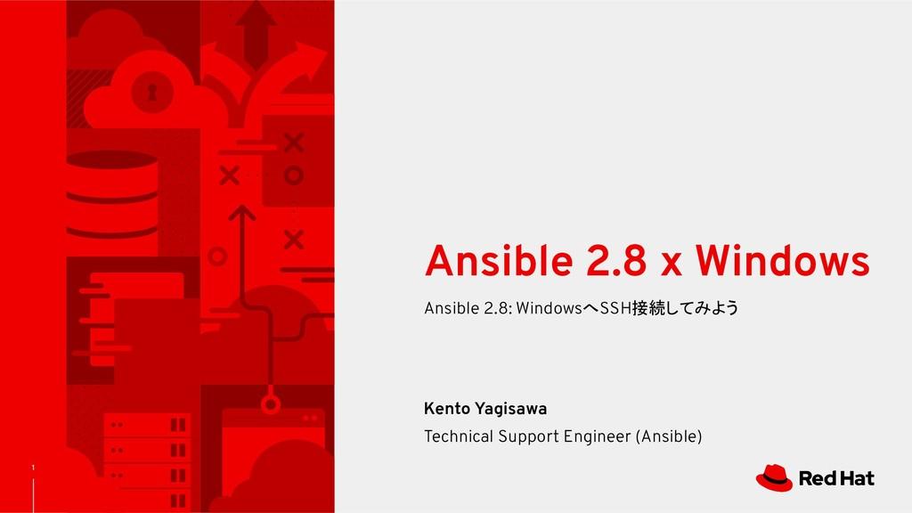 1 Ansible 2.8: WindowsへSSH接続してみよう Ansible 2.8 x...