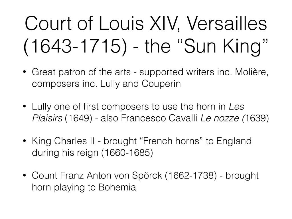 Court of Louis XIV, Versailles (1643-1715) - th...