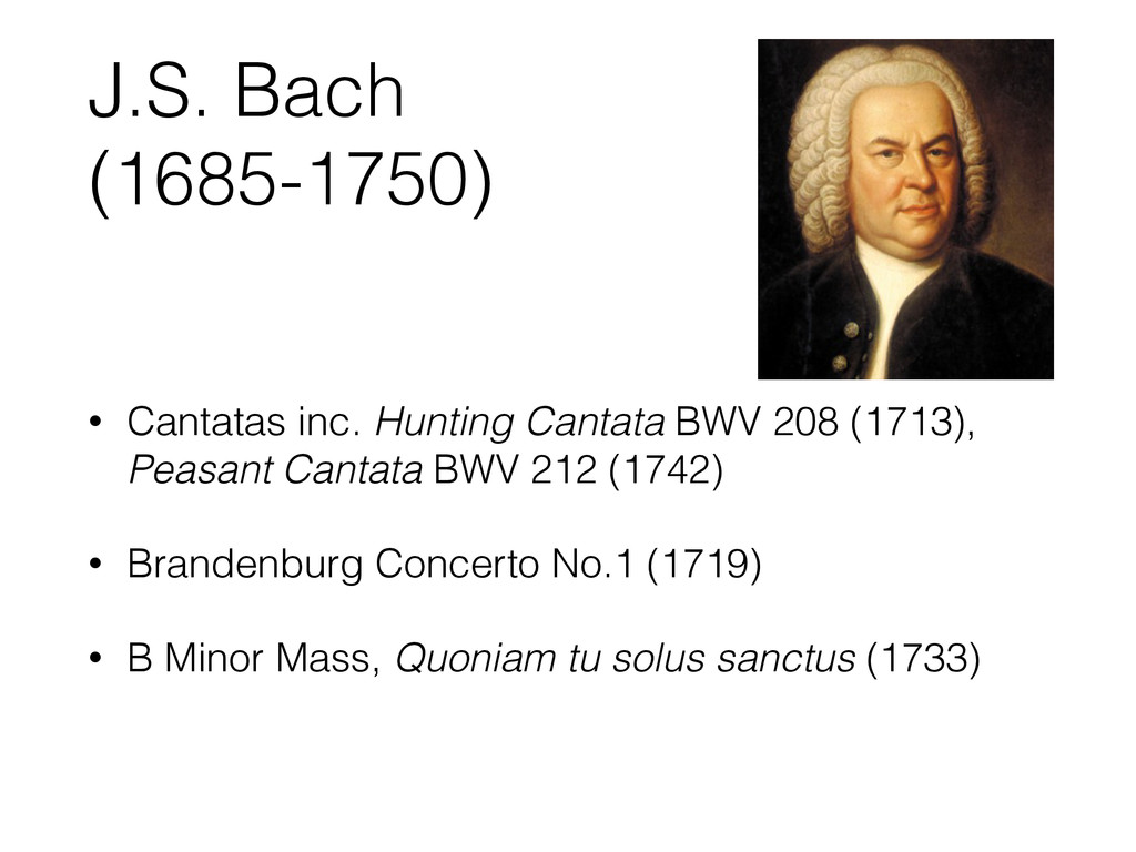 J.S. Bach (1685-1750) • Cantatas inc. Hunting C...