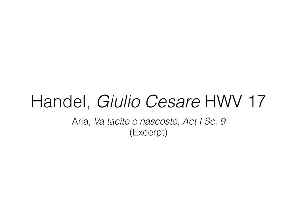 Handel, Giulio Cesare HWV 17 Aria, Va tacito e ...
