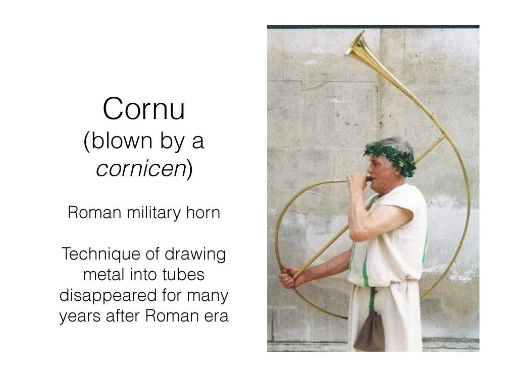 Cornu (blown by a cornicen) Roman military hor...