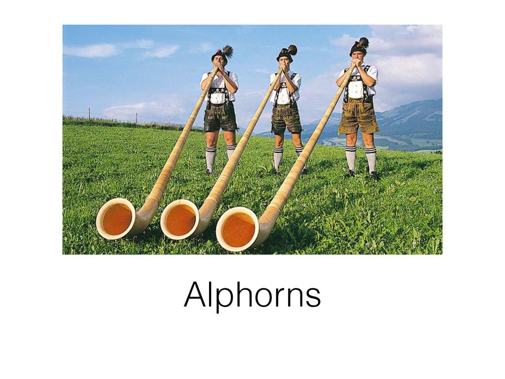 Alphorns