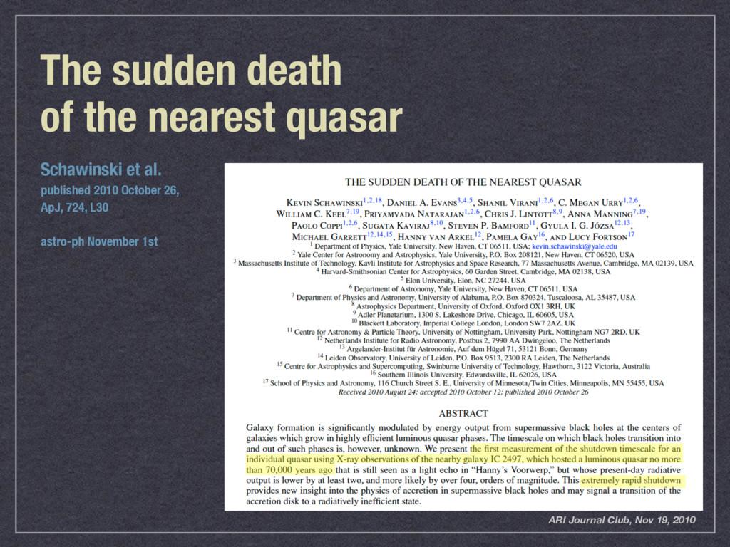 The sudden death  of the nearest quasar Schawi...