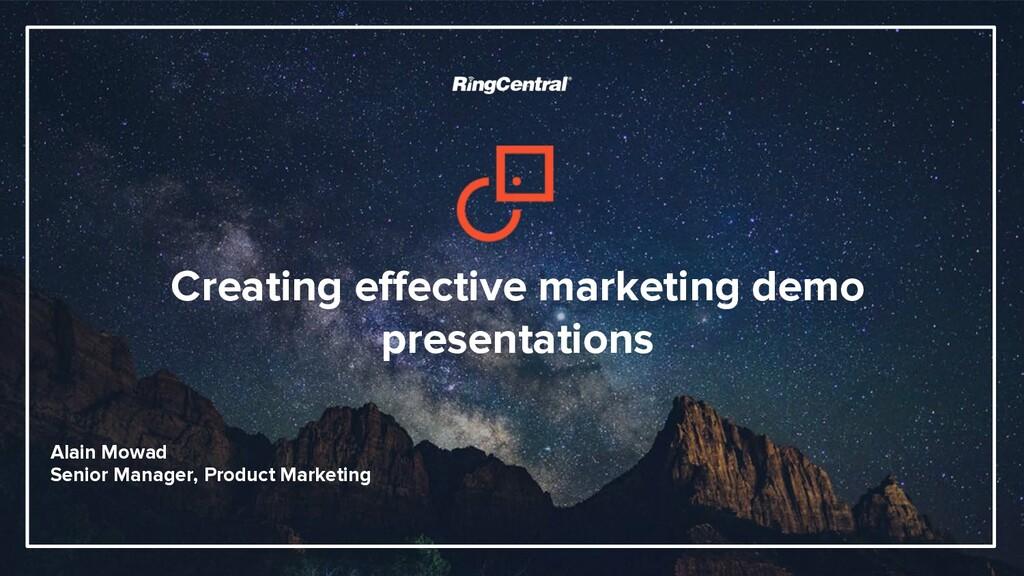 Creating effective marketing demo presentations...