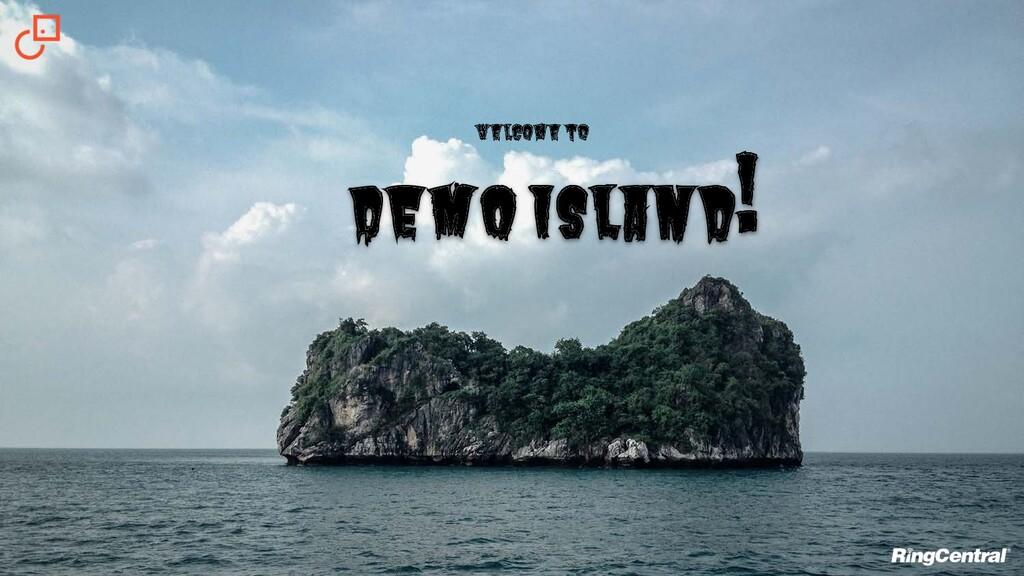 Welcome to Demo Island!